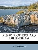img - for Memoir Of Richard Dillingham book / textbook / text book