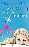 Manche mögen's reicher: Roman (Molly-Becker-Reihe 3)