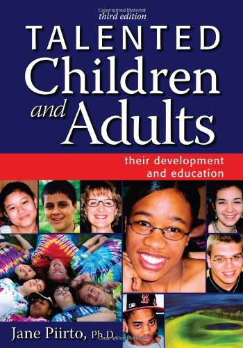 Talented Children and Adults: Their Development and...