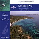 echange, troc Marie Van Hamme - Les îles d'Or : Le littoral varois, Porquerolles et Port-Cros