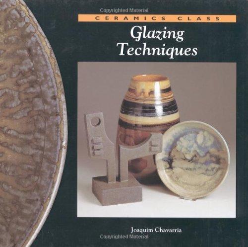 Glazing Techniques (Ceramics Class)