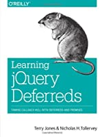 Learning jQuery Deferreds Front Cover