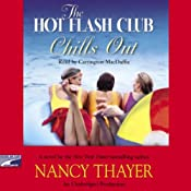 The Hot Flash Club Chills Out | [Nancy Thayer]
