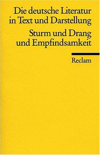 Die deutsche Literatur. Ein Abriss in Text und Darstellung: Sturm und Drang und Empfindsamkeit: BD 6