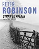 Peter Robinson Strange Affair: The New Inspector Banks Novel
