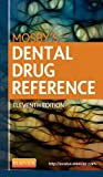 Arthur H. Jeske DMD PhD Mosby's Dental Drug Reference, 11e