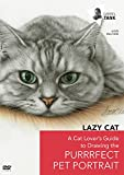 Lazy Cat: A Cat Lover's Guide to Drawing the Purrrfect Pet Portrait