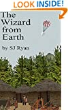 The Wizard from Earth (The Star Wizards Saga Book 1)