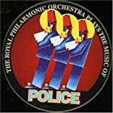 echange, troc Royal Philharmonic Orchestra - Music of Police