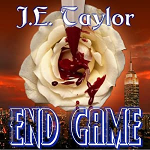End Game | [J. E. Taylor]