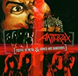 Anthrax Fistful Of Metal / Armed And Dangerous