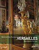 echange, troc Pascal Bonafoux, Gilles Targat - Behind the Scenes in Versailles