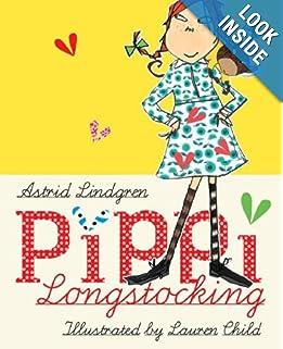 Pipp Longstocking by Astrid Lindgren Illustrated by Lauren Child
