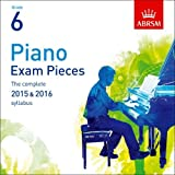 Piano Exam Pieces 2015 & 2016, Grade 6, CD: The complete 2015 & 2016 syllabus (ABRSM Exam Pieces)