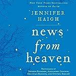 News from Heaven: The Bakerton Stories   Jennifer Haigh