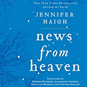 News from Heaven: The Bakerton Stories | Jennifer Haigh