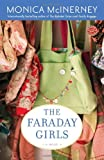 The Faraday Girls: A Novel (Ballantine Reader's Circle) (0345490231) by McInerney, Monica