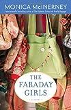 The Faraday Girls: A Novel (Ballantine Reader's Circle) (0345490231) by McInerney, Monica