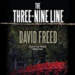 The Three-Nine Line: The Cordell Logan Mysteries, Book 4 | David Freed