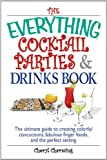 The Everything Cocktail Parties And Drinks Book (Everything®)