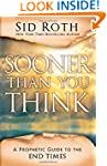 Sooner Than You Think