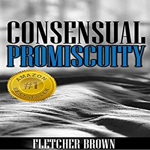 Consensual Promiscuity Audiobook