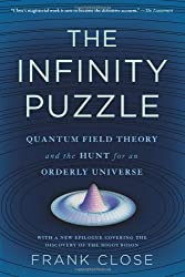 Infinity Puzzle: Quantum Field Theory and the Hunt for an Orderly Universe