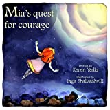 Children's eBook: Mia's Quest for Courage (Journeys of the Heart Children's eBooks Collection, Rhyming Picture Books for ages 4-8)