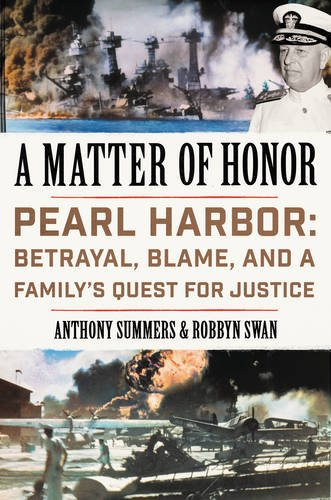A Matter of Honor: Pearl Harbor: Betrayal, Blame, and a Family's Quest for Justice cover