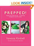 Prepped!: Gorgeous Food without the Slog - a Multi-tasking Masterpiece for Time-short Foodies