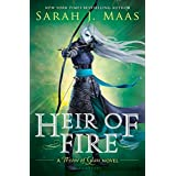 Heir of Fire (Throne of Glass Book 3) ~ Sarah J. Maas