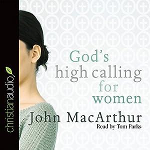 God's High Calling for Women Audiobook