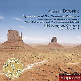 """Dvo?�k: Symphonie No. 9 """"Nouveau Monde"""" - Mendelssohn: Symphonie No. 4 """"Italienne"""" - Weber: Ob�ron (Ouverture) - Wagner: Murmures de la for�t�(Les indispensables de Diapason)"""