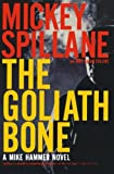 The Goliath Bone (0156035782) by Spillane, Mickey