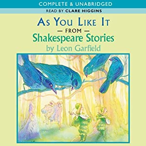 Shakespeare: As You Like It (Adaptation) | [Leon Garfield]