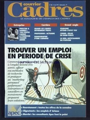 courrier-cadres-no-2-du-15-04-1992-trouver-un-emploi-en-periode-de-crise-procter-et-gamble-100-poste