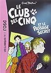 CLUB DES CINQ (LE) T.02 : ET LE PASSA...