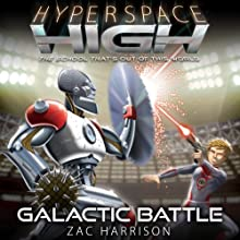 Galactic Battle: Hyperspace High, Book 5 (       UNABRIDGED) by Zac Harrison Narrated by Michael Fenton Stevens