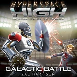 Galactic Battle Audiobook