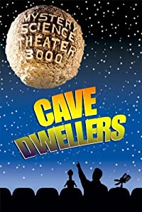 Amazon.com: Mystery Science Theater 3000: Cave Dwellers