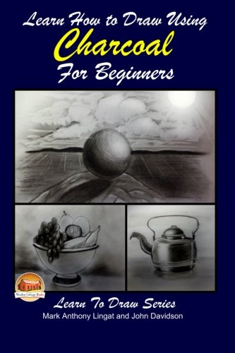Learn How to Draw Using Charcoal for Beginners (How To Draw Charcoal compare prices)