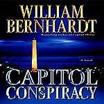 Capitol Conspiracy | William Bernhardt