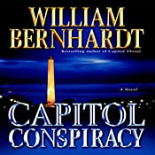 Capitol Conspiracy | William Bernhardt