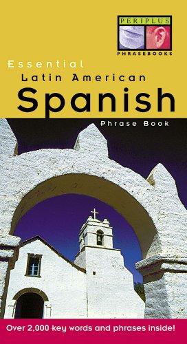 Essential Latin American Spanish Phrase Book (Essential Phrasebook Series)
