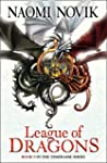 League of Dragons (The Temeraire Seri...