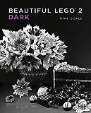 Beautiful LEGO® 2: Dark