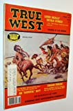 True West Magazine: July / August 1979 - Western Gunfighters / Laura Ingalls Untold Stories