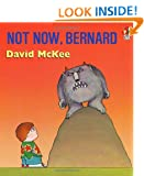 Not Now, Bernard (A Sparrow book)