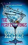 The Perfect Tonic (A Novelette)