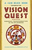 Book Of Vision Quest: Personal Transformation in the Wilderness